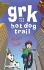 Grk and the Hot Dog Trail - Book