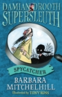 Damian Drooth, Supersleuth: Spycatcher - Book