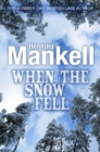 When the Snow Fell - Book