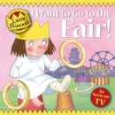 I Want to Go to the Fair! - Book