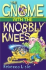 The Gnome with the Knobbly Knees - Book