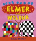Elmer and Wilbur - Book