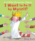 I Want to Do It by Myself! - Book