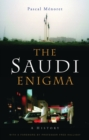 The Saudi Enigma : A History - Book