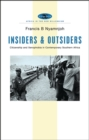 Insiders and Outsiders : Citizenship and Xenophobia in Contemporary Southern Africa - Book