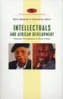 Intellectuals and African Development : Pretension and Resistance in African Politics - Book