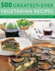 500 Greatest-ever Vegetarian Recipes - Book