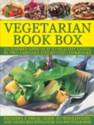 Vegetarian Book Box : An Inspired Approach to Healthy Eating in Two Fabulous Step-by-Step Cookbooks - Book