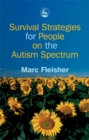 Survival Strategies for People on the Autism Spectrum - Book