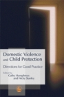 Domestic Violence and Child Protection : Directions for Good Practice - Book