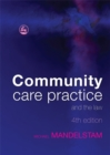 Community Care Practice and the Law : Fourth Edition - Book