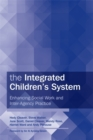 The Integrated Children's System : Enhancing Social Work and Inter-Agency Practice - Book