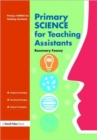 Primary Science for Teaching Assistants - Book