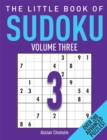 The Little Book of Sudoku 3 : Over 200 Advanced Puzzles! - Book