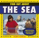 Find Out About the Sea : with 20 Projects and More Than 260 Pictures - Book