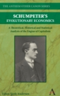 Schumpeter's Evolutionary Economics : A Theoretical, Historical and Statistical Analysis of the Engine of Capitalism - Book
