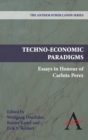 Techno-Economic Paradigms : Essays in Honour of Carlota Perez - Book