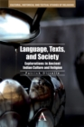 Language, Texts, and Society : Explorations in Ancient Indian Culture and Religion - eBook