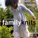 Special Family Knits : 25 Handknits for All Seasons - Book