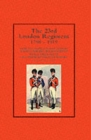 23rd London Regiment 1798-1919 - Book