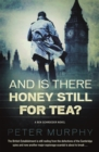 And Is There Honey Still For Tea? : Espionage meets the courtroom in this gripping legal drama - eBook