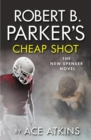 Robert B Parker's Cheap Shot - eBook