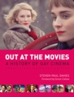 Out at the Movies : A History of Lesbian, Gay, Bisexual, Transexual and Queer Cinema - eBook