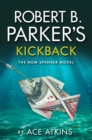 Robert B Parker's Kickback : A Hardboiled Crime Mystery set in Boston - eBook