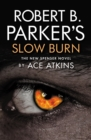 Robert B. Parker's Slow Burn - eBook