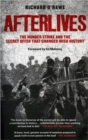 Afterlives : The Hunger Strike and the Secret Offer That Changed Irish History - Book