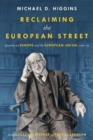 Reclaiming The European Street: Speeches on Europe and the European Union, 2016-20 - Book