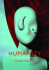 Humanity: An Emotional History - Book