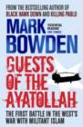 Guests of the Ayatollah : The Inside Story of the Iranian Hostage Crisis - Book