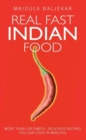 Real Fast Indian Food - Book