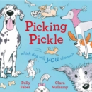 Picking Pickle : Which dog will you choose? - Book