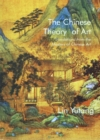 Chinese Theory of Art : Translations from the Masters of Chinese Art - Book