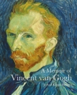 A Memoir of Vincent Van Gogh - Book