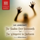 The Shadow Over Innsmouth and the Whisperer in Darkness - Book