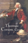 Thomas Coram, Gent. : 1668-1751 - Book