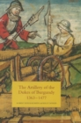 The Artillery of the Dukes of Burgundy, 1363-1477 - Book