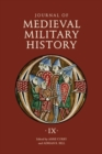 Journal of Medieval Military History - Volume IX: Soldiers, Weapons and Armies in the Fifteenth Century - Book