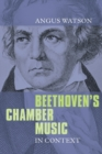 Beethoven`s Chamber Music in Context - Book