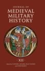 Journal of Medieval Military History - Volume XII - Book