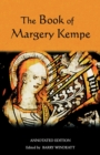 The Book of Margery Kempe: Annotated Edition - Book