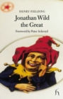 Jonathan Wild the Great - Book