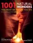 1001 Natural Wonders : You Must See Before You Die - eBook