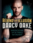 Behind the Illusion : Unlocking the 9 Types of Magic - eBook