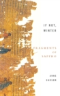 If Not, Winter : Fragments of Sappho - Book