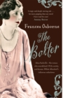 The Bolter : Idina Sackville - The Woman Who Scandalised 1920s Society and Became White Mischief's Infamous Seductress - Book