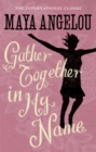 Gather Together In My Name - Book